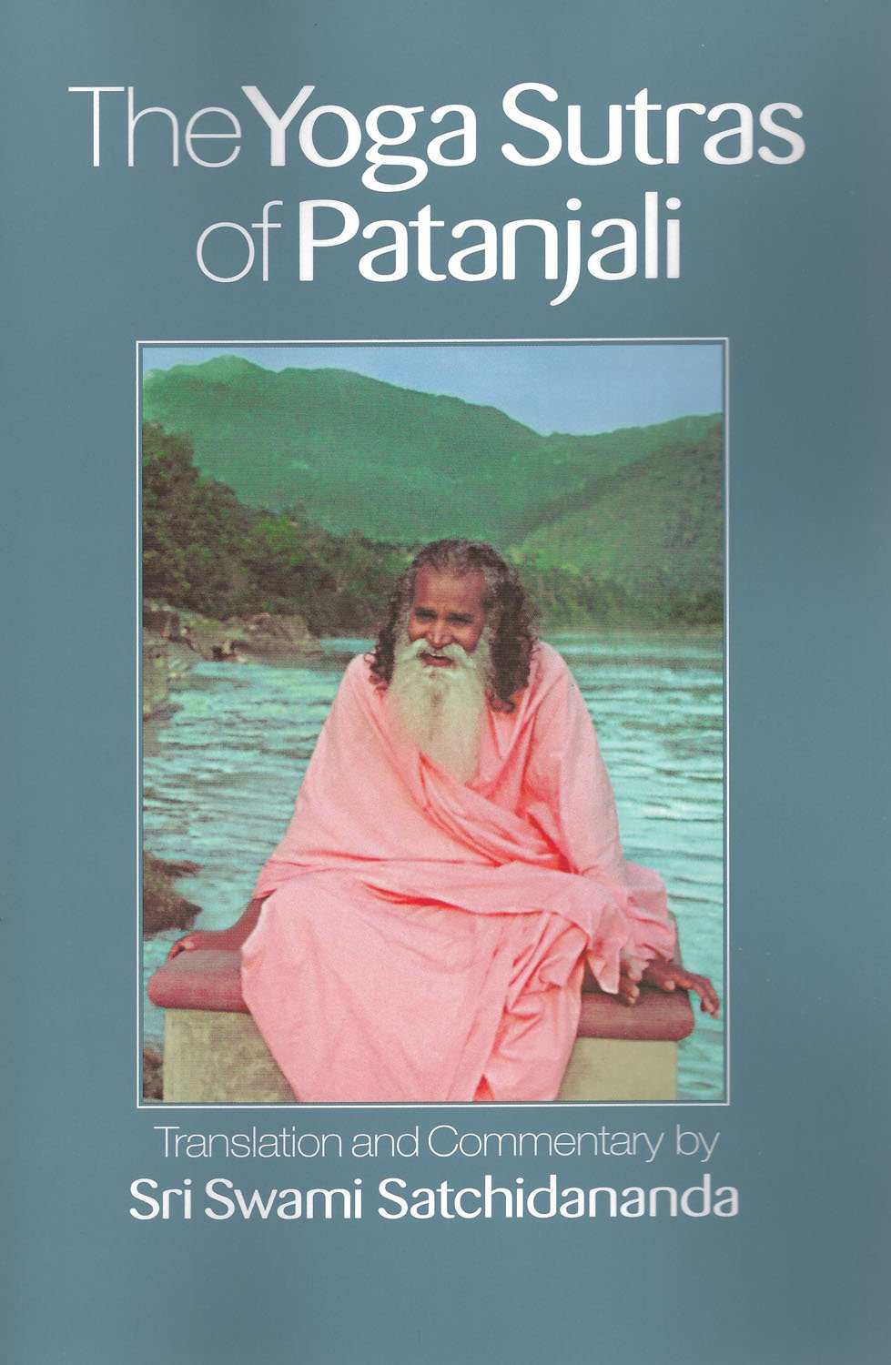 yoga sutras of patanjali by swami satchidananda pdf � blog